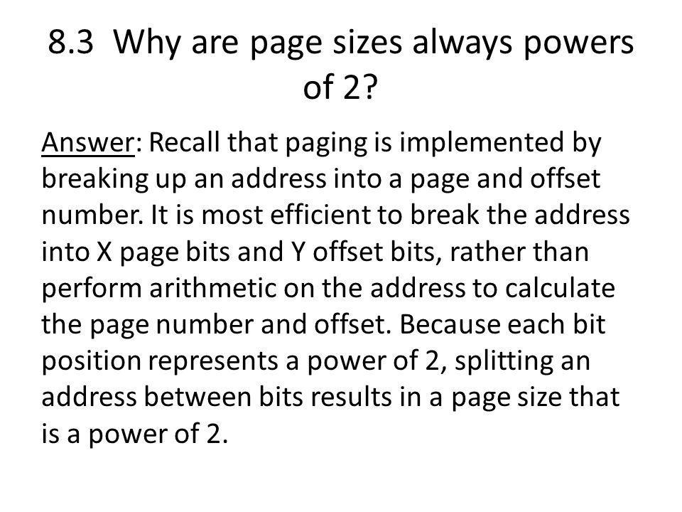 8.3 Why are page sizes always powers of 2