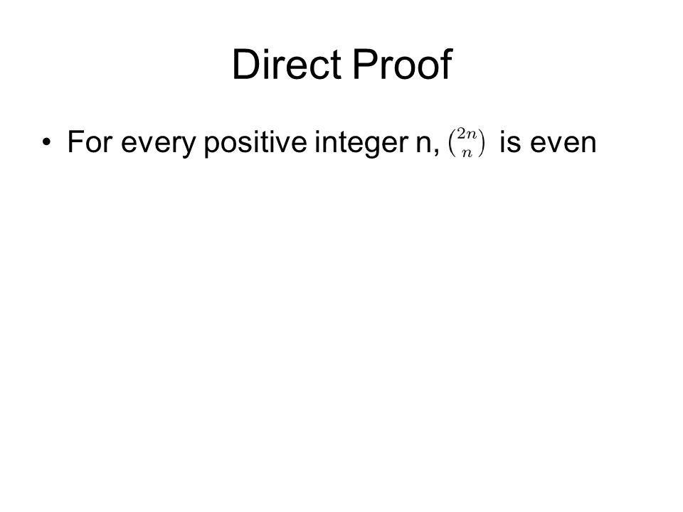 Direct Proof For every positive integer n, is even