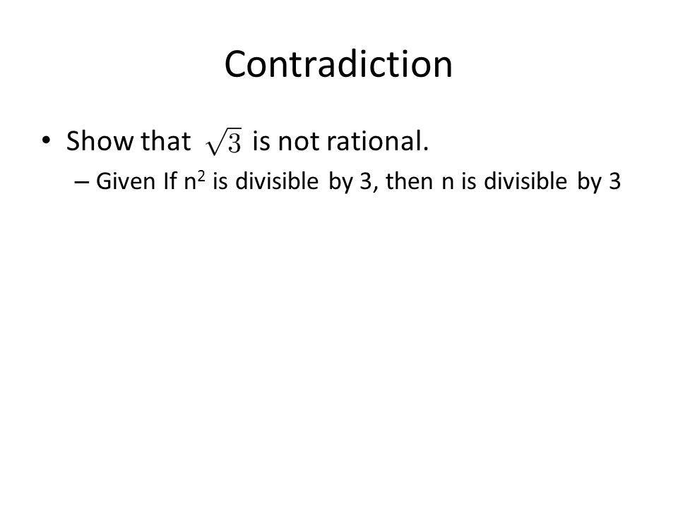 Contradiction Show that is not rational.