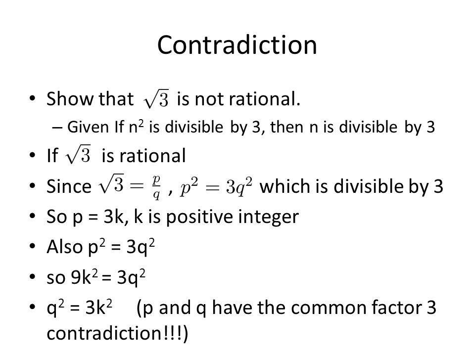 Contradiction Show that is not rational. If is rational