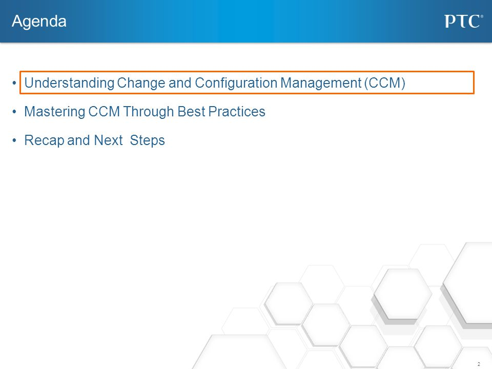 Agenda Understanding Change and Configuration Management (CCM)
