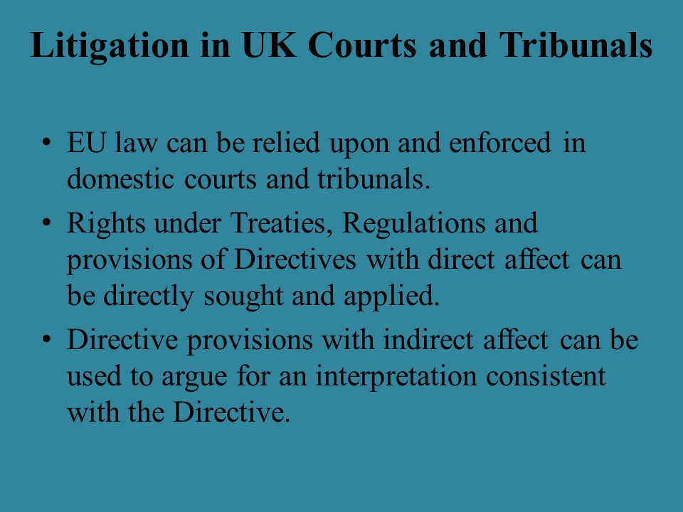 Litigation in UK Courts and Tribunals