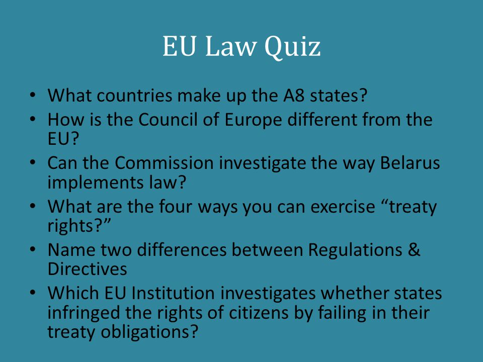 EU Law Quiz What countries make up the A8 states