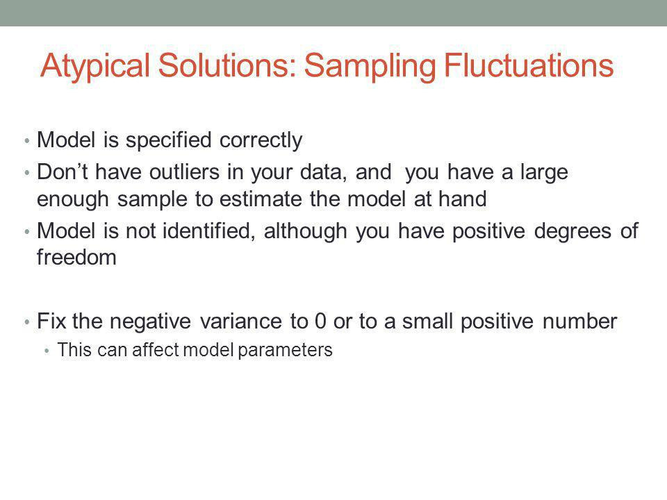 Atypical Solutions: Sampling Fluctuations