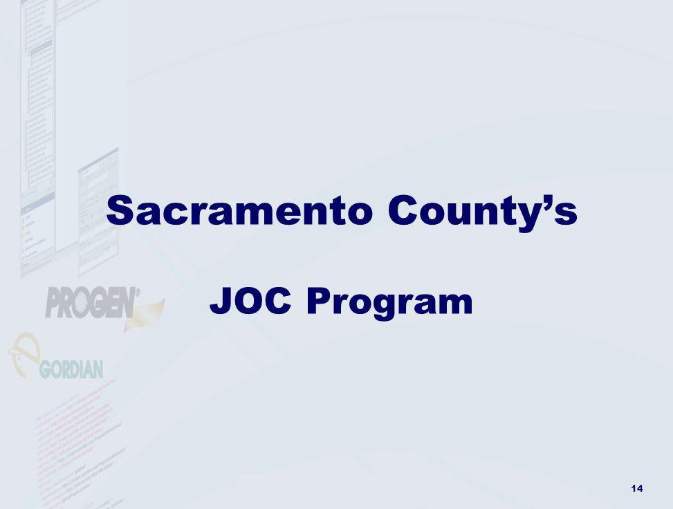Sacramento County's JOC Program