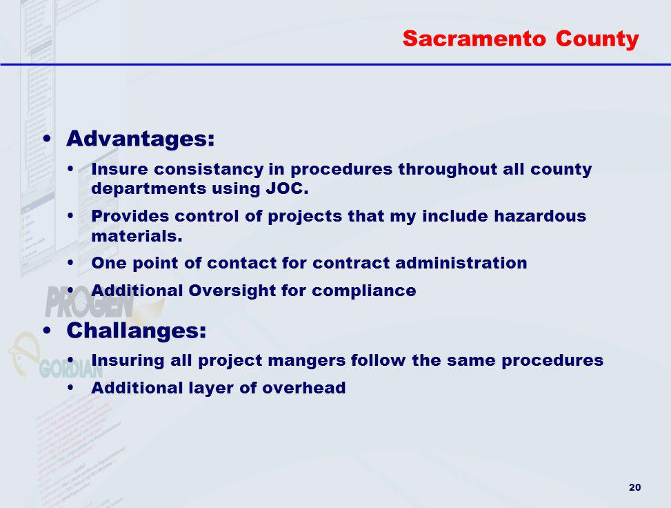 Sacramento County Advantages: Challanges: