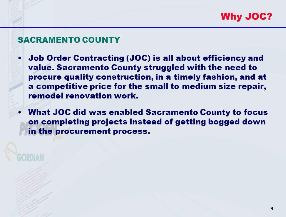 Why JOC SACRAMENTO COUNTY