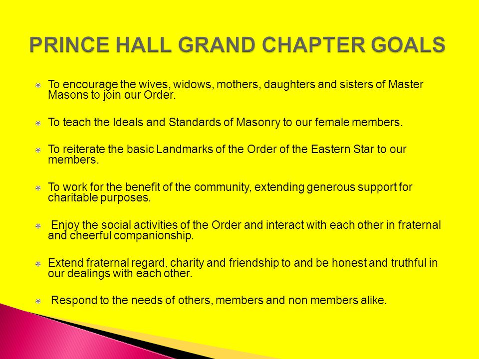 PRINCE HALL GRAND CHAPTER GOALS