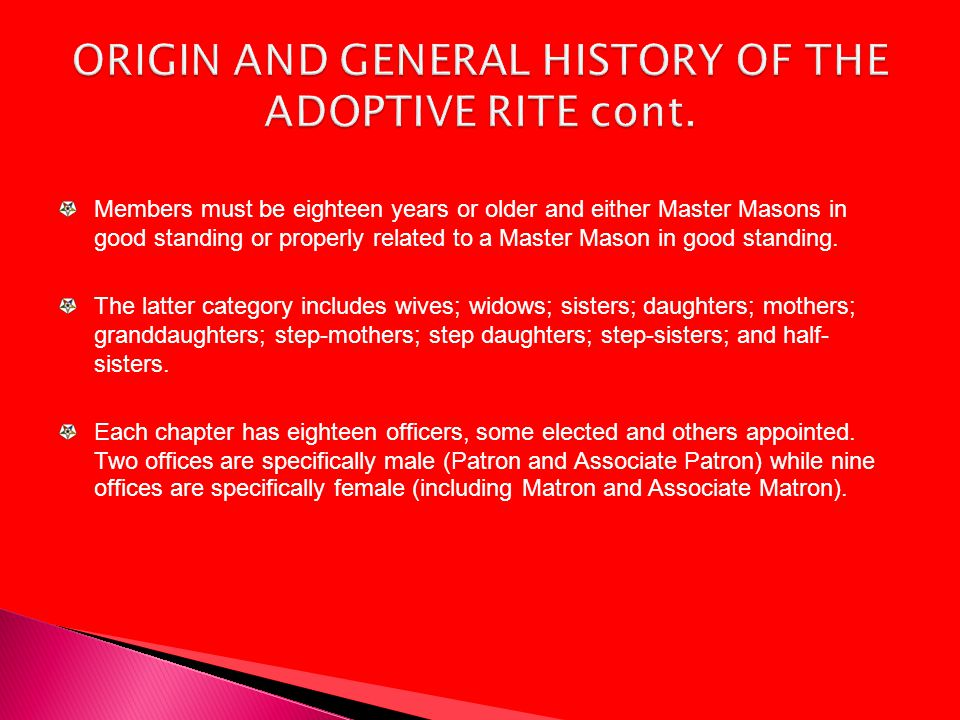 ORIGIN AND GENERAL HISTORY OF THE ADOPTIVE RITE cont.