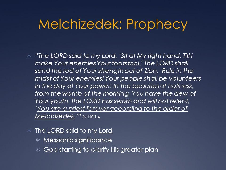 Melchizedek: Prophecy
