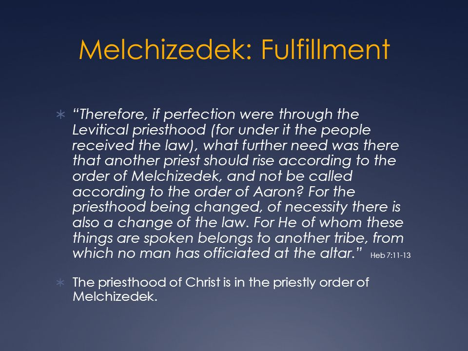 Melchizedek: Fulfillment