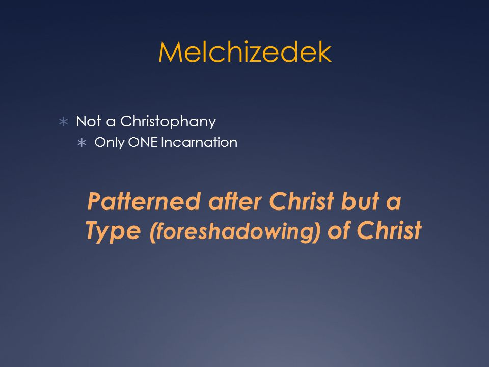 Patterned after Christ but a Type (foreshadowing) of Christ
