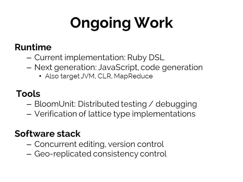 Ongoing Work Runtime Tools Software stack