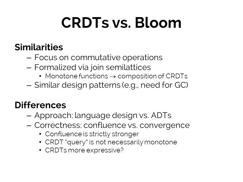 CRDTs vs. Bloom Similarities Differences
