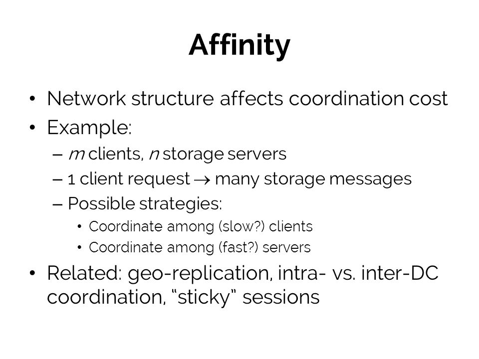 Affinity Network structure affects coordination cost Example: