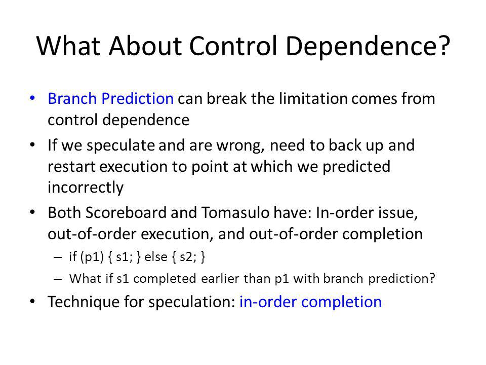 What About Control Dependence