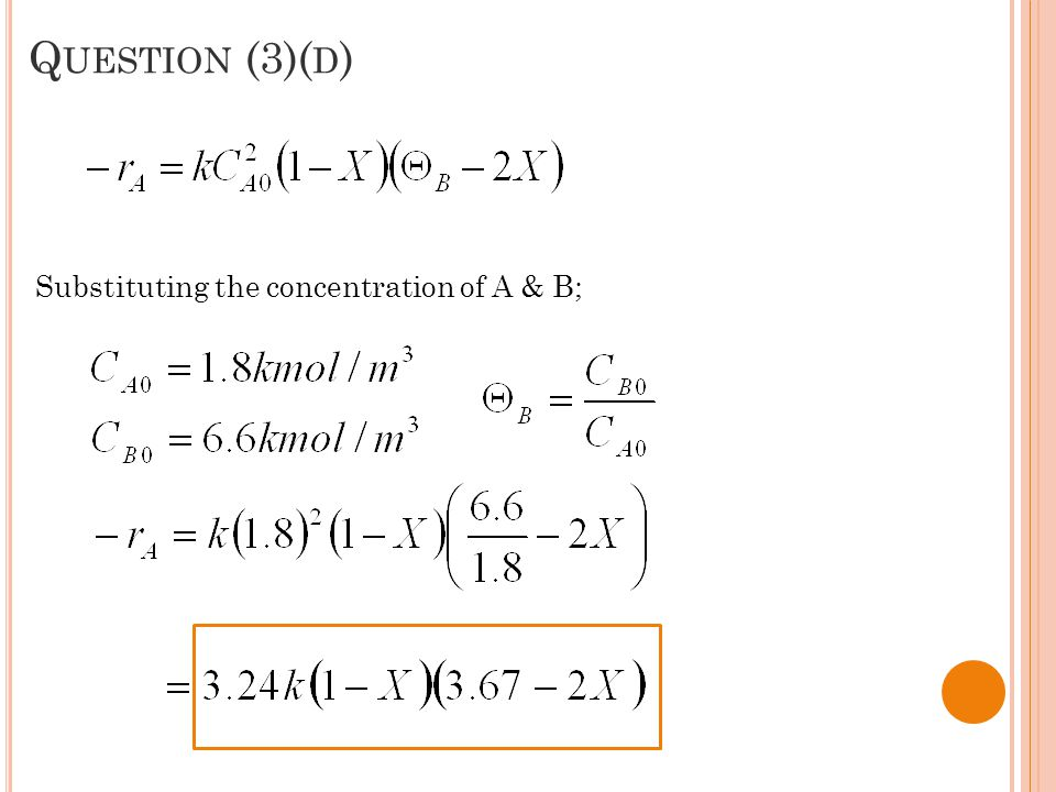 Question (3)(d) Substituting the concentration of A & B;