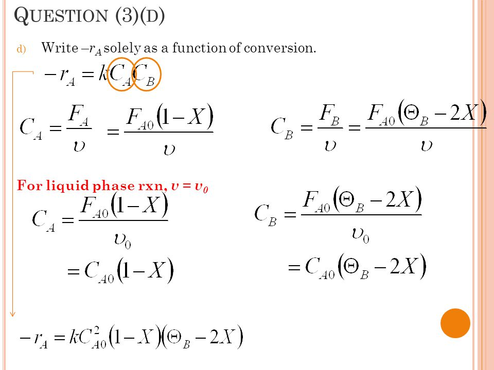 Question (3)(d) Write –rA solely as a function of conversion.