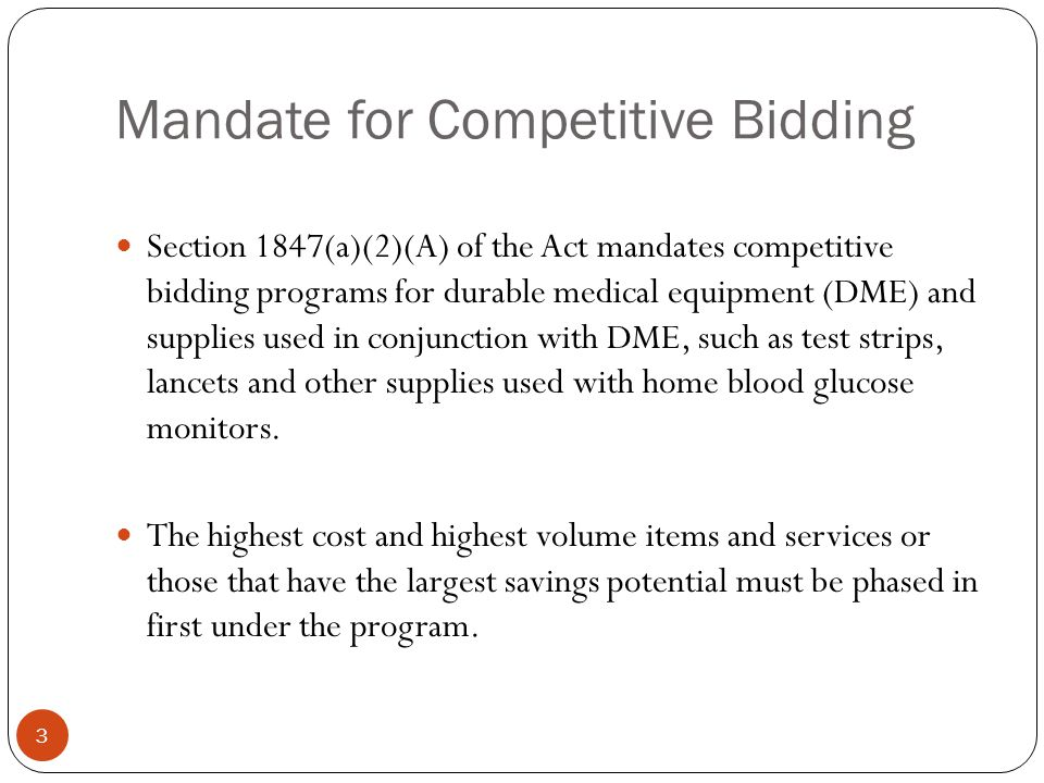 Mandate for Competitive Bidding