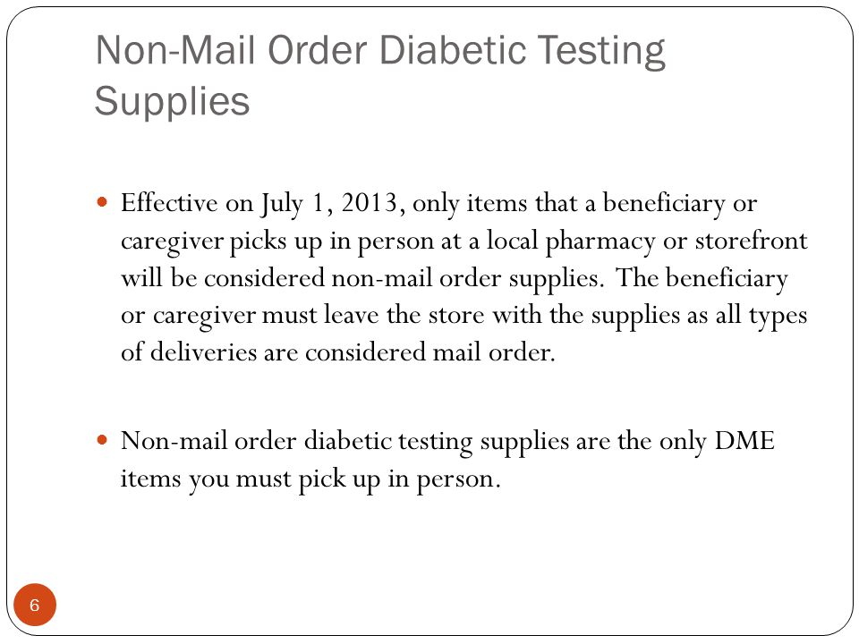 Non-Mail Order Diabetic Testing Supplies