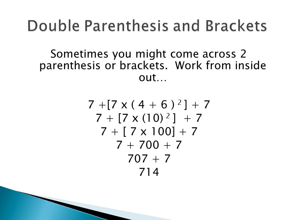 Double Parenthesis and Brackets