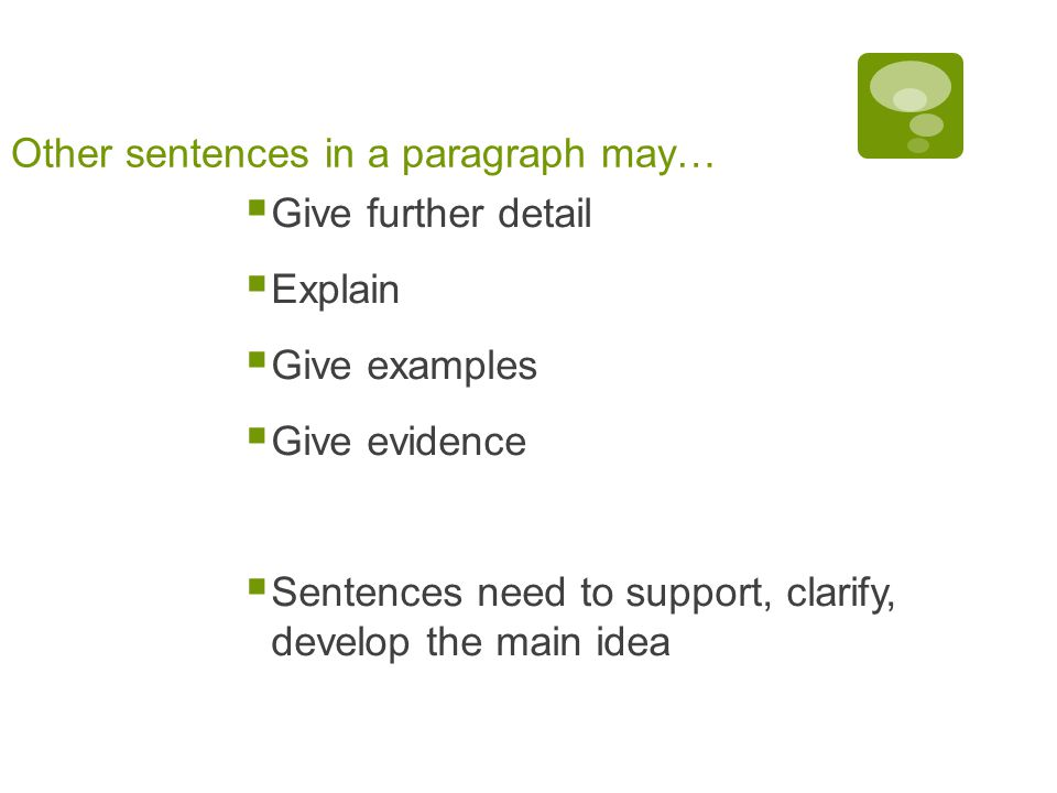 Other sentences in a paragraph may…