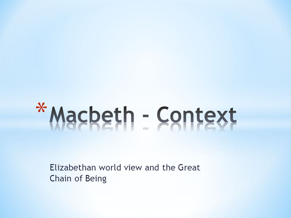 a paper on elizabethan society and the great chain of being United kingdom - elizabethan society: social reality, at least for the poor and powerless, was probably a far cry from the ideal, but for a few years elizabethan england seemed to possess an extraordinary internal balance and external dynamism.