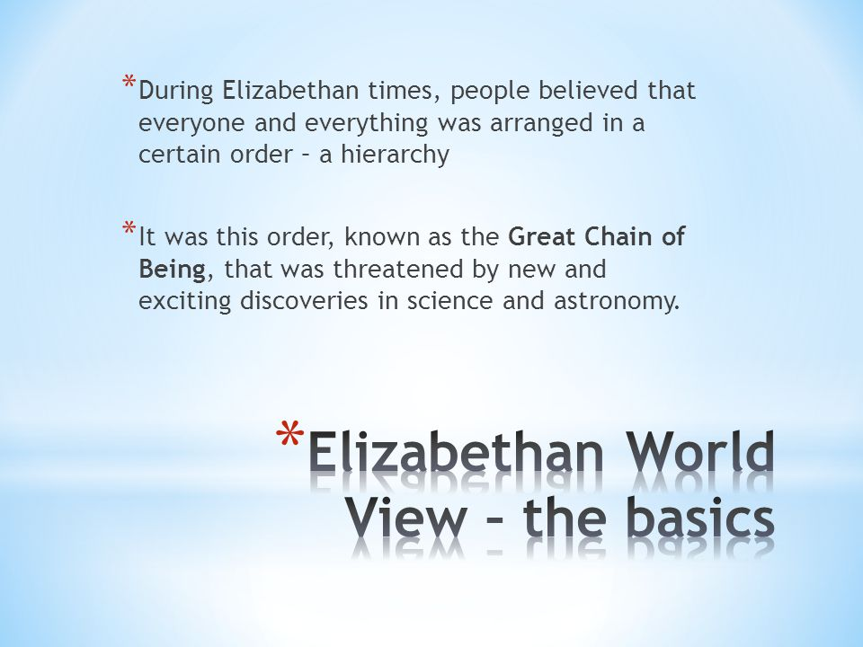 Elizabethan World View – the basics