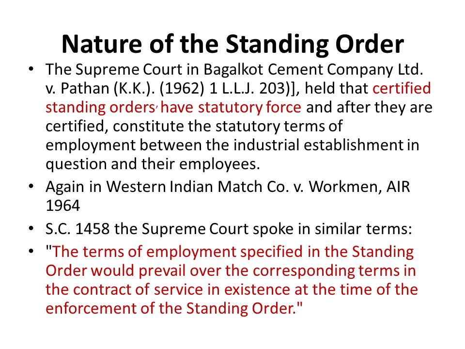 Nature of the Standing Order