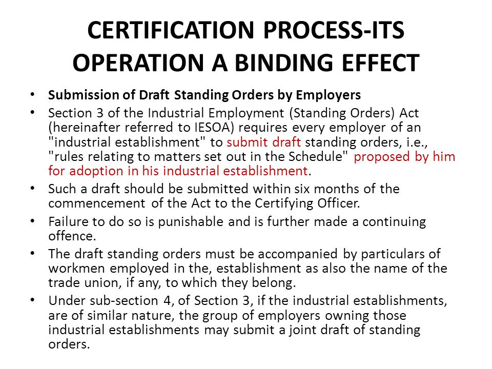 CERTIFICATION PROCESS-ITS OPERATION A BINDING EFFECT