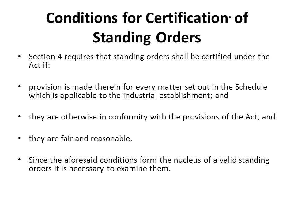 Conditions for Certification. of Standing Orders