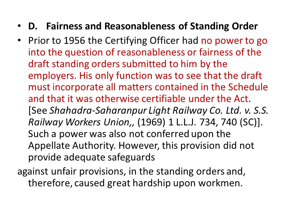 D. Fairness and Reasonableness of Standing Order