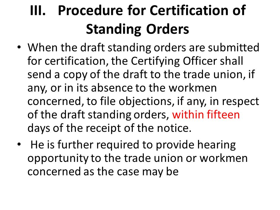 III. Procedure for Certification of Standing Orders