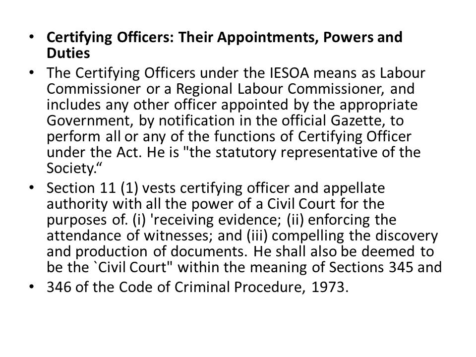 Certifying Officers: Their Appointments, Powers and Duties
