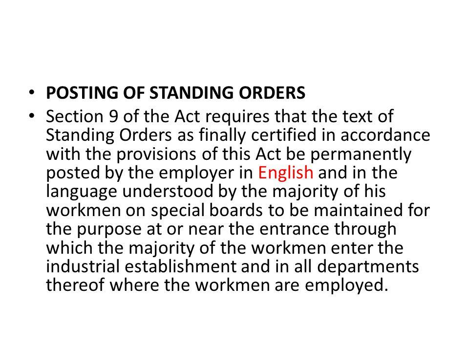 POSTING OF STANDING ORDERS