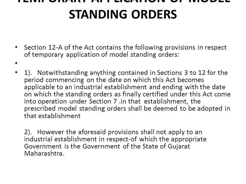 TEMPORARY APPLICATION OF MODEL STANDING ORDERS