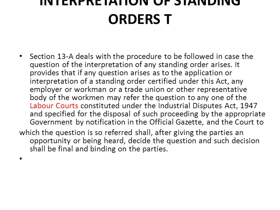 INTERPRETATION OF STANDING ORDERS T