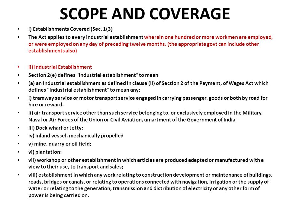 SCOPE AND COVERAGE i) Establishments Covered (Sec. 1(3)