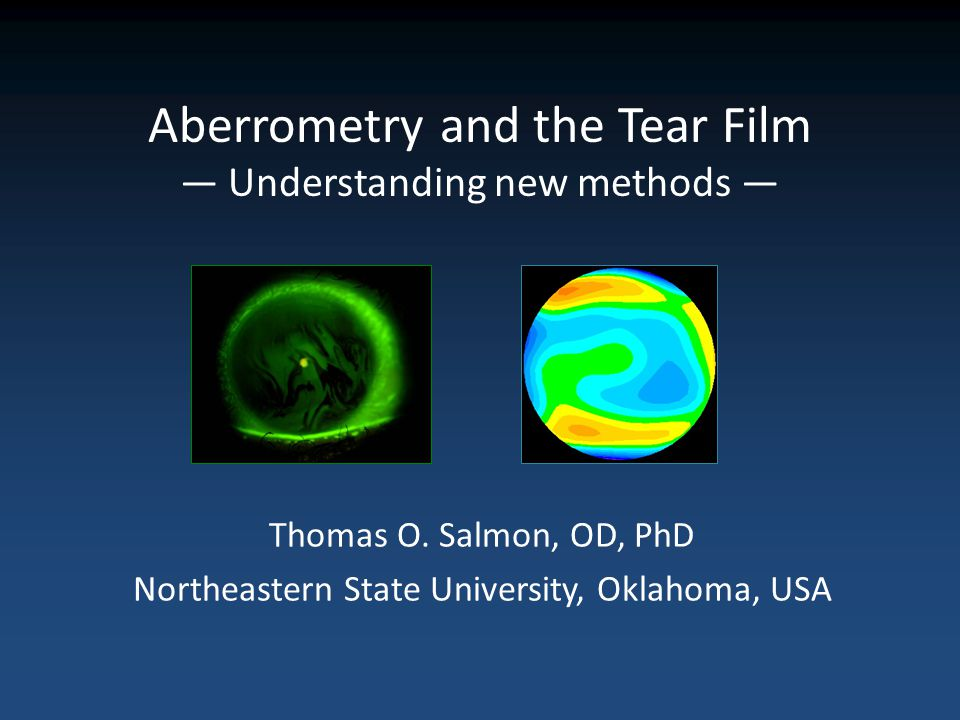 Aberrometry and the Tear Film — Understanding new methods —