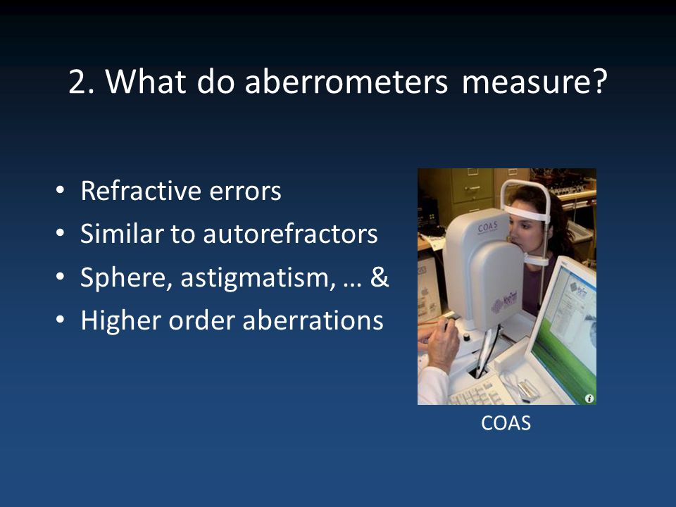 2. What do aberrometers measure