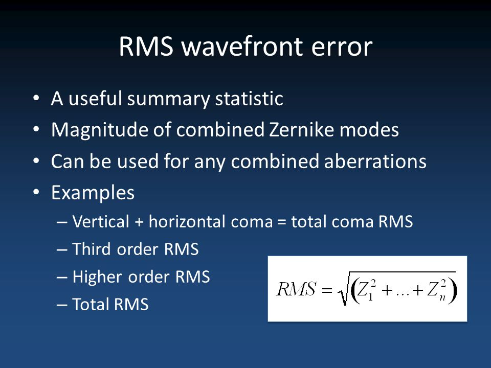 RMS wavefront error A useful summary statistic