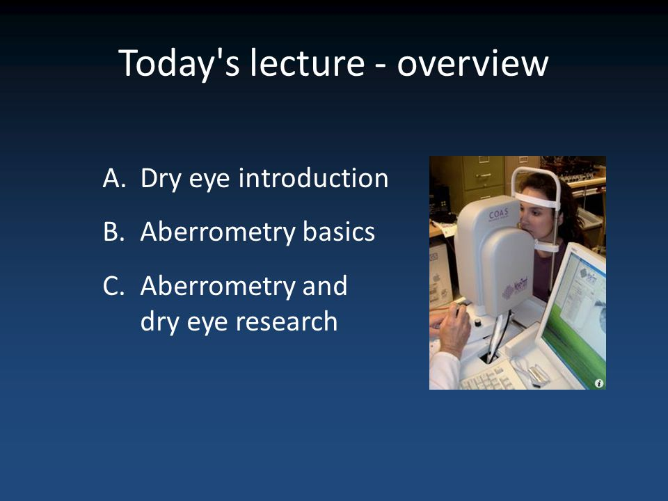 Today s lecture - overview