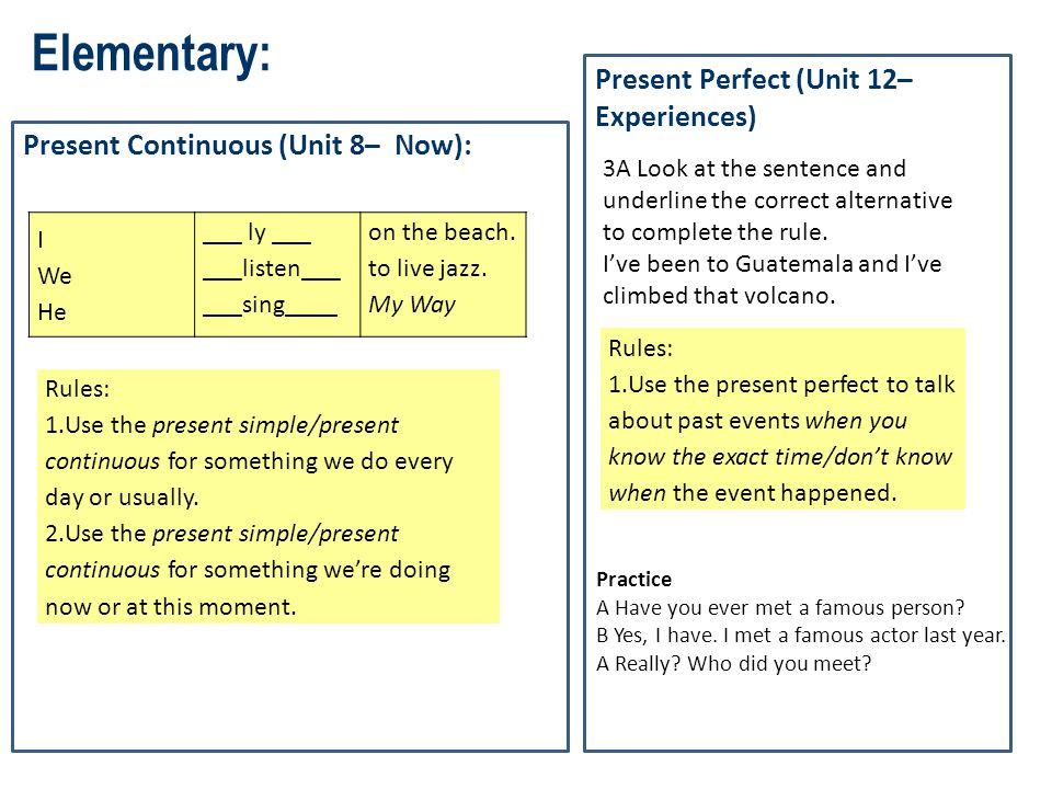 Elementary: Present Perfect (Unit 12– Experiences)