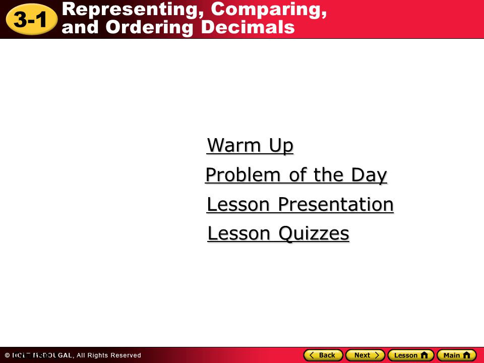 Warm Up Problem of the Day Lesson Presentation Lesson Quizzes Course 1