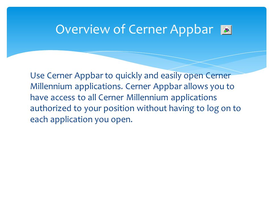 Overview of Cerner Appbar