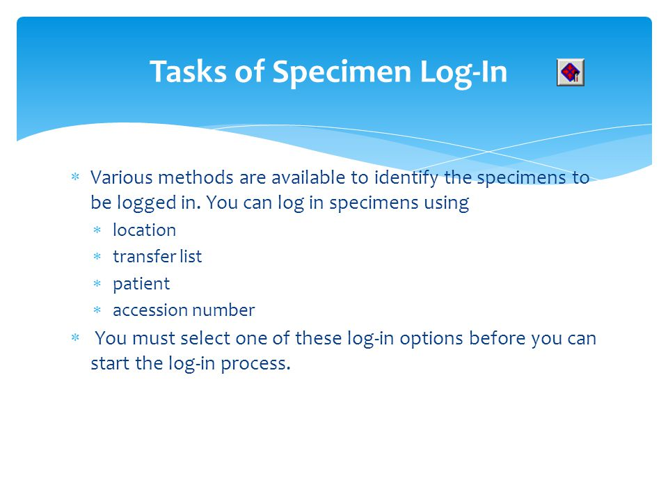 Tasks of Specimen Log-In