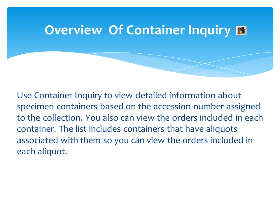 Overview Of Container Inquiry