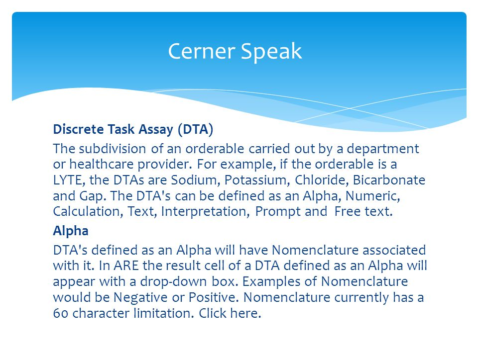 Cerner Speak Discrete Task Assay (DTA)