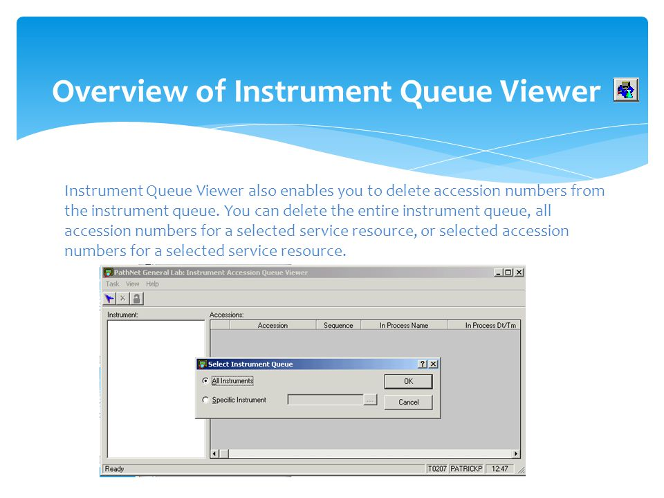 Overview of Instrument Queue Viewer