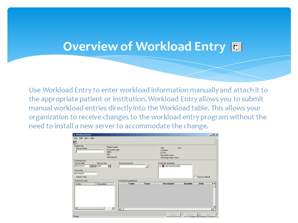 Overview of Workload Entry